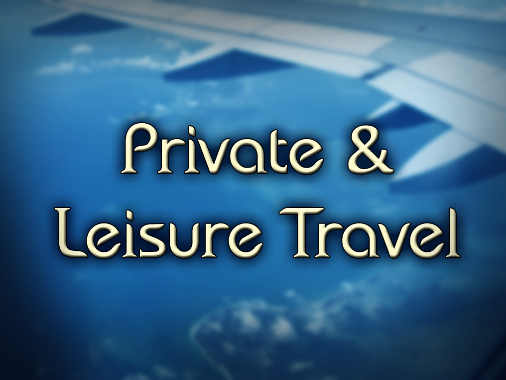 Private Travel & Vacation: Aircraft Charters